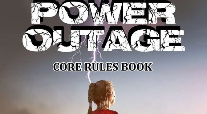 The Independents: Power Outage | Cannibal Halfling Gaming