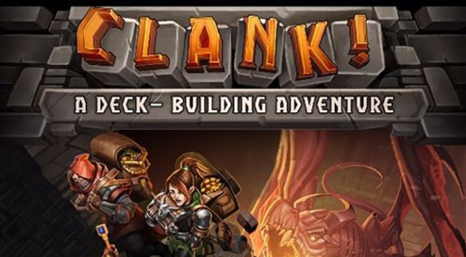 A Glimpse Into the Vault: Clank!