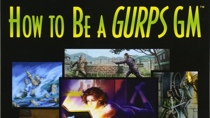 How To Be A GURPS GM Review