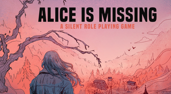 Alice is Missing – A Silent Roleplaying Game Review