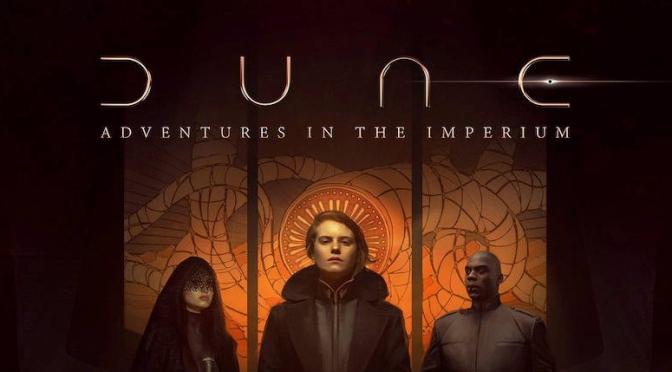 Dune: Adventures in the Imperium Review
