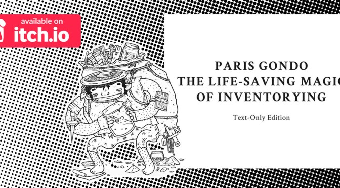 Paris Gondo Review – The Life-Saving Magic of Inventorying