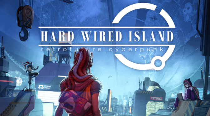 Hard Wired Island Review – Hard Luck Cyberpunks at Lagrange 5
