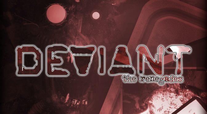 Deviant: the Renegades Review
